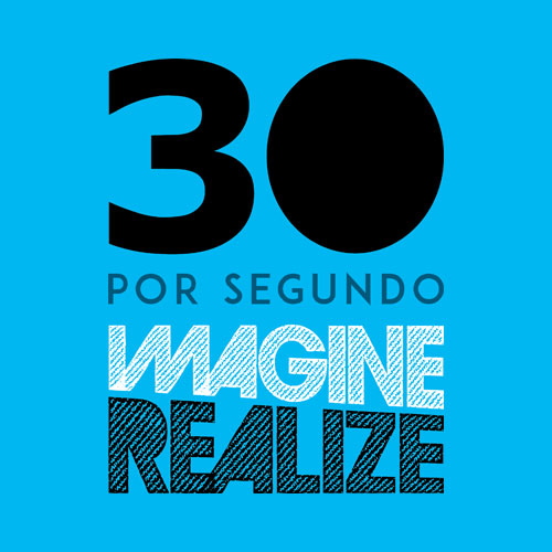 30-por-segundo-imagine-e-realize